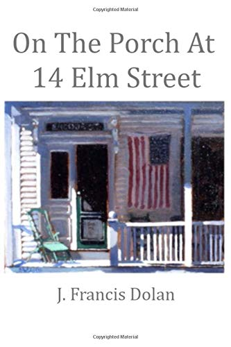 On The Porch at 14 Elm Street